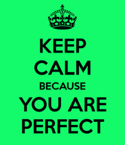 5227913010_keep_calm_because_you_are_perfect_6_xlarge